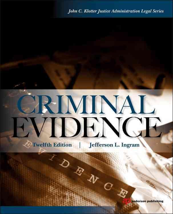 Criminal Evidence By Ingram, Jefferson L.