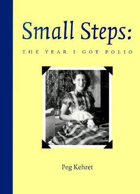 Small Steps By Kehret, Peg/ Shanahan, Denise