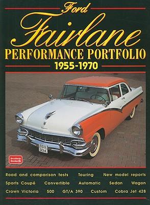 Ford Fairlane 1955-1970 Performance Portfolio By Clarke, R. M.